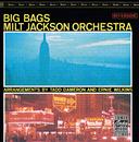 MILT JACKSON/BIG BAG/Milt Jackson Orchestra