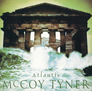 Atlantis (Remastered)/McCoy Tyner
