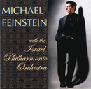 Michael Feinstein With The Israel Philharmonic Orchestra/Michael Feinstein, Israel Philharmonic Orchestra
