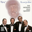 Topsy: This One's For Basie/The Modern Jazz Quartet