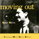 Moving Out/Sonny Rollins, Thelonious Monk, Kenny Dorham