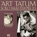 The Art Tatum Solo Masterpieces, Vol. 3/Art Tatum