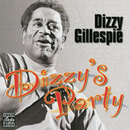 Dizzy's Party (Remastered)/Dizzy Gillespie