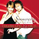 Sommerwein, wie die Liebe süß und wild/Claudia Jung, Nik P.