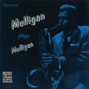 Mulligan Plays Mulligan/Gerry Mulligan