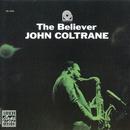 ザ・ビリーヴァー/John Coltrane