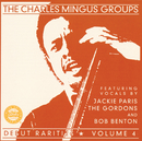 Debut Rarities, vol. 4/The Charles Mingus Group