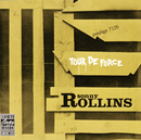 Tour De Force/Sonny Rollins