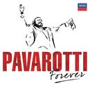 パヴァロッティ・フォーエヴァー/Luciano Pavarotti