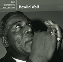 The Definitive Collection/Howlin' Wolf