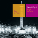 Byrd In Paris/Donald Byrd