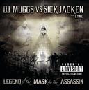 The Legend Of The Mask & The Assasin/DJ Muggs, Sick Jacken