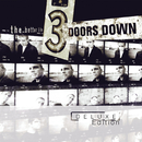 The Better Life - Deluxe Edition/3 Doors Down