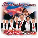 Dolomitenfeuer/Kastelruther Spatzen