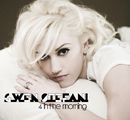 4 In The Morning (International Version)/Gwen Stefani