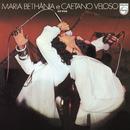 Maria Bethânia & Caetano Veloso - Ao Vivo (Remasterized - 2002)/Maria Bethânia, Caetano Veloso