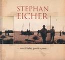 Non Ci Badar...Guarda E Passa/Stephan Eicher