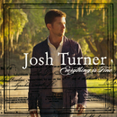 JOSH TURNER/EVERYTHI/Josh Turner