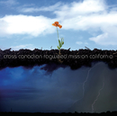 Mission California./Cross Canadian Ragweed