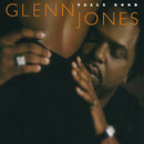 Feels Good/Glenn Jones