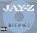 Blue Magic (Int'l ECD Maxi)/JAY Z