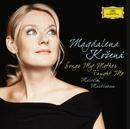 Songs my mother taught me/Magdalena Kozená, Dorothea Röschmann, Michael Freimuth, Malcolm Martineau