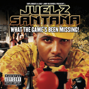 JUELZ SANTANA/WHAT T/Juelz Santana
