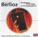 Berlioz: Symphonie Fantastique/Le Carnaval Romain/London Symphony Orchestra, Sir Colin Davis