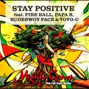STAY POSITIVE/Mighty Crown feat.Apollo & Thunder