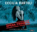 Opera Proibita (Bonus Track Version)/Cecilia Bartoli, Les Musiciens du Louvre, Marc Minkowski