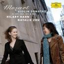 Mozart: Violin Sonatas K.301, 304, 376 & 526/Hilary Hahn, Natalie Zhu