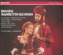 Rossini: Maometto II/June Anderson, Laurence Dale, Ernesto Palacio, Margarita Zimmermann, Samuel Ramey, Ambrosian Opera Chorus, Philharmonia Orchestra, Claudio Scimone