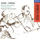Haas/Krása: String Quartets/Hawthorne Quartet