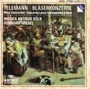 テレマン:管楽器のための協奏曲集/Musica Antiqua Köln, Reinhard Goebel
