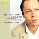 ドイツ・ロマンティック・オペラ・アリア集/Thomas Quasthoff, Orchester der Deutschen Oper Berlin, Christian Thielemann