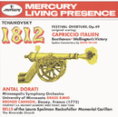 Tchaikovsky: 1812 Festival Overture, Op.49; Capriccio Italien / Beethoven: Wellington's Victory/University Of Minnesota Brass Band, Minneapolis Symphony Orchestra, Antal Doráti