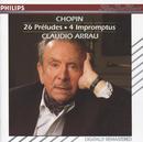 ショパン:24の前奏曲/4つの即興曲、他/Claudio Arrau