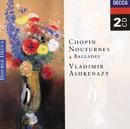 ショパン:夜想曲・バラード全集/Vladimir Ashkenazy