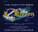 Weber: Oberon (2 CDs)/Hillevi Martinpelto, Steve Davislim, Jonas Kaufmann, Orchestre Révolutionnaire et Romantique, The Monteverdi Choir, John Eliot Gardiner