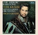 Tom Krause: The Heroic Baritone/Tom Krause, Wiener Opernorchester, Argeo Quadri