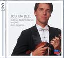 Bruch, Mendelssohn, Mozart Violin Concertos/Joshua Bell