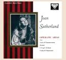 Joan Sutherland: Operatic Arias/Dame Joan Sutherland, Paris Conservatoire Orchestra, Nello Santi
