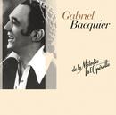 De la melodie a l'operette/Gabriel Bacquier