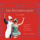 Ganne-Les Saltimbanques/Pierre Dervaux, Orchestre De Pierre Dervaux, Janine Michaeu, Michel Roux, Robert Massard, Genevieve Moizan, Robert Destain