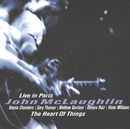 The Heart of Things: Live in Paris/John McLaughlin