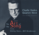 The Art Of The Song/Charlie Haden Quartet West