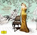 Mozart: Complete Violin Sonatas/Anne-Sophie Mutter, Lambert Orkis
