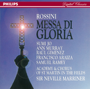 Rossini: Messa di Gloria/Sumi Jo, Ann Murray, Francisco Araiza, Raúl Gimenez, Samuel Ramey, Academy of St. Martin  in  the Fields Chorus, Academy of St. Martin in the Fields, Sir Neville Marriner