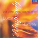 Rhapsodies/Orchestre Symphonique de Montréal, Charles Dutoit