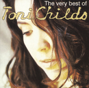 The Best Of Toni Childs/Toni Childs